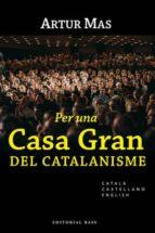 Per una Casa Gran del catalanisme (ebook)