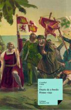 Diario de a bordo (Primer viaje) (ebook)