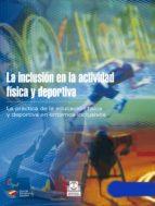 La inclusión en la actividad física y deportiva (Bicolor) (ebook)
