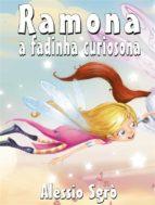 Ramona a fadinha curiosona: Fábula ilustrada (ebook)