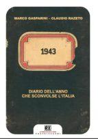1943. Diario dell'anno che sconvolse l'Italia (ebook)