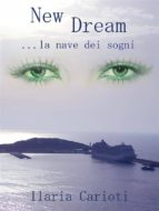 New dream... la nave dei sogni (ebook)