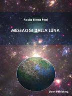 Messaggi dalla Luna (ebook)
