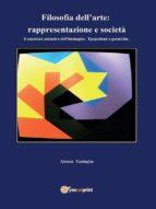 Filosofia dell'arte: rappresentazione e società (ebook)