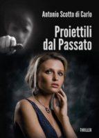 Proiettili dal Passato (ebook)
