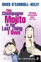 This Champagne Mojito is the Last Thing I Own (ebook)