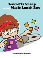 Henrietta Sharp and the Magic Lunch Box