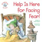 Help Is Here for Facing Fear! (ebook)