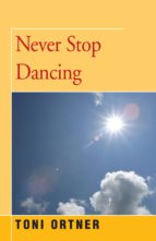 Never Stop Dancing (ebook)