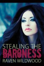 Stealing the Baroness (ebook)