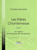 Les Frères Chantemesse (ebook)