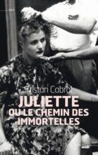 Juliette ou le chemin des Immortelles (ebook)
