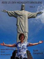 Reise zu den Highlights Brasiliens Teil 2 (ebook)