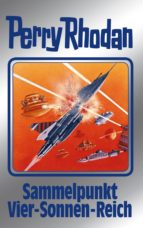 Perry Rhodan 134: Sammelpunkt Vier-Sonnen-Reich (Silberband) (ebook)