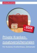 Private Krankenzusatzversicherungen (ebook)