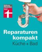 Reparaturen kompakt - Küche + Bad (ebook)