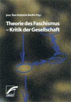 Theorie des Faschismus - Kritik der Gesellschaft (ebook)