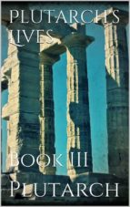 Plutarch's Lives. Book III (ebook)