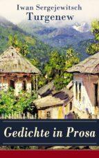 Gedichte in Prosa (46 Titel in einem Buch - Vollständige deutsche Ausgabe)