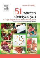 51 zaleceń dietetycznych w wybranych stanach chorobowych (ebook)