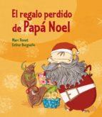 El regalo perdido de Papá Noel (ebook)