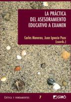 La práctica del asesoramiento educativoa examen (ebook)
