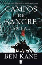 Aníbal. Campos de sangre (ebook)