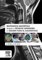 Resonancia magnética dirigida a técnicos superiores en imagen para el diagnóstico (ebook)