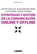 Estrategias y gestión de la comunicación online y offline (ebook)