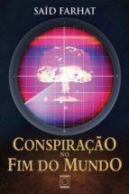 Conspiração no fim do mundo (ebook)