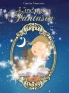 L'Incanto di Fantasia (ebook)