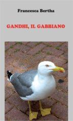 Gandhi, il gabbiano (ebook)