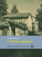 L'ultimo sognatore (ebook)