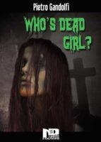 Who's Dead Girl? (ebook)