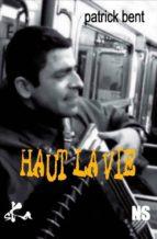 Haut la vie (ebook)