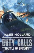 Duty Calls: Battle of Britain (ebook)