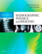 Essentials of Radiographic Physics and Imaging (ebook)