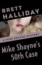 Mike Shayne's 50th Case (ebook)