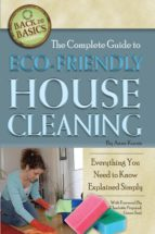 The Complete Guide to Eco-Friendly House Cleaning (ebook)