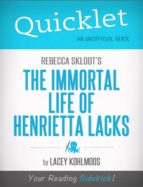 Quicklet on Rebecca Skloot's The Immortal Life of Henrietta Lacks (ebook)