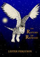 The Raptors of Redwood