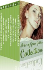 Anne of Green Gables Collection: Anne of Green Gables, Anne of the Island, and More Anne Shirley Books (ebook)