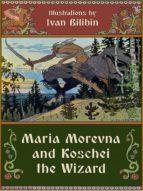 Maria Morevna and Koschei the Wizard (ebook)