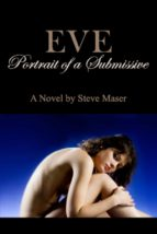 Eve: Portrait of a Submissive (ebook)