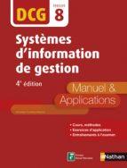 DCG 8 : Systèmes d'information de gestion 2016/2017 (ebook)