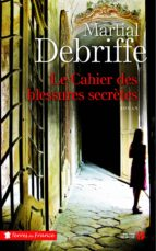 Le cahier des blessures secrètes (ebook)