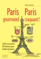 Petit livre de - Paris gourmand, Paris craquant ! (ebook)