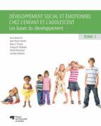 Développement social et émotionnel chez l'enfant et l'adolescent, tome 1 (ebook)