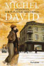 Mensonges sur le Plateau Mont-Royal T1 (ebook)