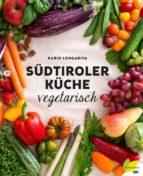 Südtiroler Küche vegetarisch (ebook)